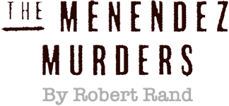 The Menendez Murders by Robert Rand