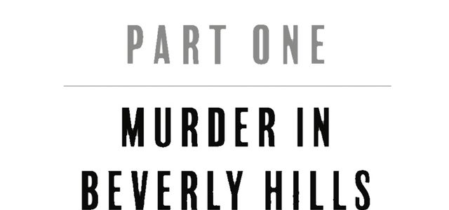CHAPTER ONE: Murder In Beverly Hills/Nightmare On Elm Drive (Exclusive Preview)