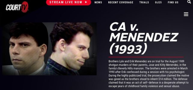 The 1993 Menendez Brothers murder trial is finally streaming online,  plus I'm interviewed on Court TV's new podcast